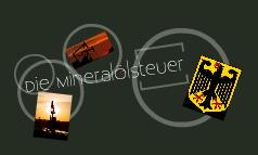 Die Mineralölsteuer
