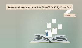 La comunicación no verbal de Benedicto XVI y Francisco