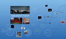 Copy of Speculative Fiction