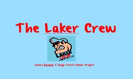 The Laker Crew