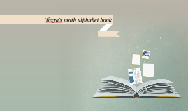 Tasya's math alphabet book