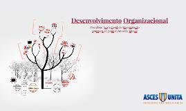 Aula_08_Desenvolvimento Organizacional