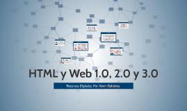 HTML y Web 1.0, 2.0 y 3.0