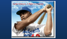 Jackie Robinson: A Fight for Freedom