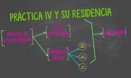 PRÁCTICA IV Y RESIDENCIA. 2015
