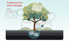 Copy of FUNDAMENTOS DE LA GESTIÓN ESTRATÉGICA