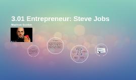 3.01 Entrepreneur: Steve Jobs