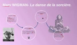 Mary WIGMAN- La danse de la sorcière.