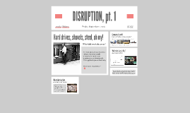 DISRUPTION, pt. 1