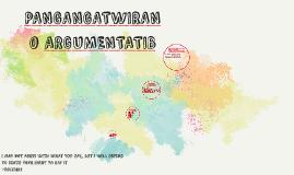 Copy of PANGANGATWIRAN O ARGUMENTATIB