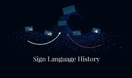 Sign Language History