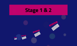 Stage 1 & 2