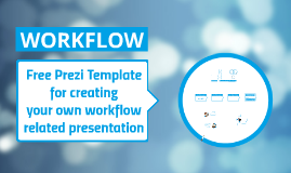 Copie de Workflow - Free Prezi Template