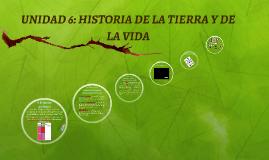 UNIDAD 6: HISTORIA DE LA TIERRA Y DE LA VIDA, BIO 4º, LOMCE