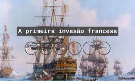 A primeira invasão francesa