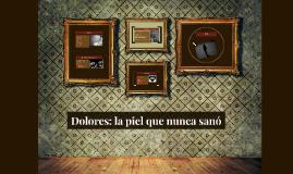 El caso de Dolores