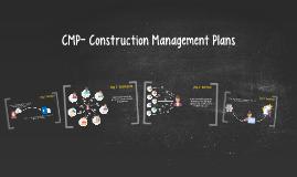 CMP- Construction Management Plans