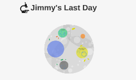 Jimmy's Last Day