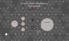 El transporte Inteligente en Smart Cities
