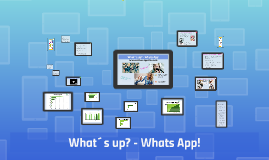What´s up? - Whats App!