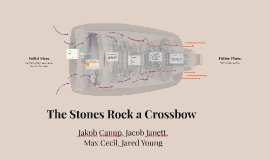 The Stones Rock a Crossbow