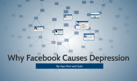 Why Facebook Causes Depression