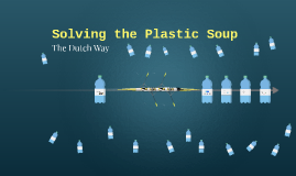 Solving the plastic soup