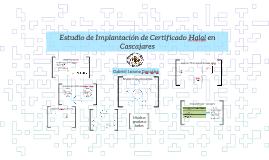 Estudio de Implantación de Certificado Halal en Cascajares