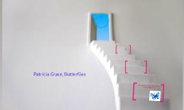Patricia Grace, Butterflies