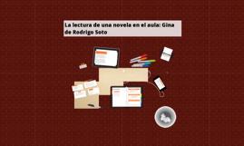 Copy of La lectura de una novela en el aula: Gina de Rodrigo Soto