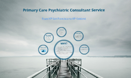 Primary Care Psychiatry Consultant Service