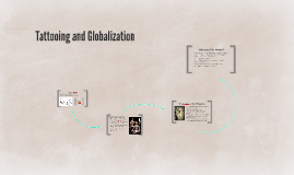 Tattooing and Globalization