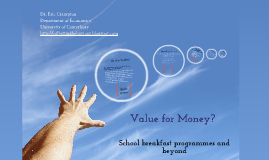 School Breakfast Programmes - Value for Money?