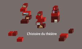 L'histoire du théâtre