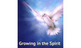 CFCFFL CLS Talk 8: Growing in the Spirit