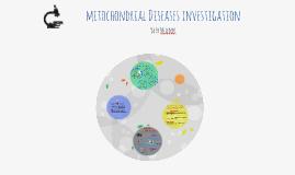 Mitochondrial Diseases Investigation