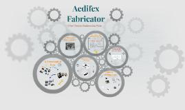 Aedifex Fabricator