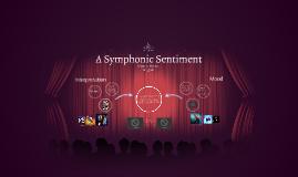 A Symphonic Sentiment