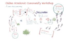 Online Academic Community Workshop