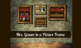 Mrs. Gasser in a Picture Frame