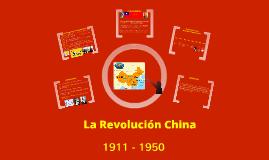 Revolución China 1911 - 1950