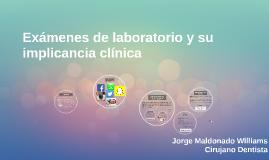 Exámenes de laboratorio y su implicancia clínica