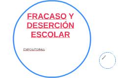 FRACASO Y DESERCIÓN ESCOLAR