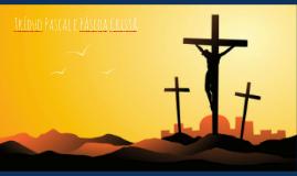 Tríduo Pascal e Páscoa Cristã -Cybelle