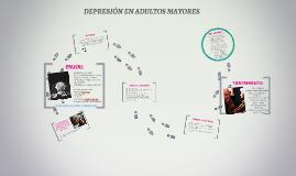 DEPRESIÓN EN ADULTOS MAYORES