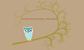 Copy of Copy of UNIDAD 2. NORMAS NACIONALES E INTERNACIONALES