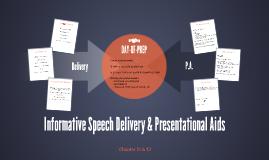 Informative Speech Delivery & Presentational Aids