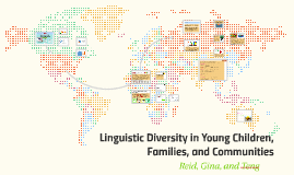 Linguistic Diversity in Young Children, Families, and Commun