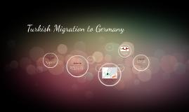 Turkish Migration to Germany