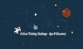 Critical Thinking Challenge - Age Of Discovery